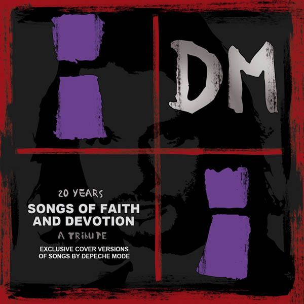 20 years songs of faith and devotion a tribute to depeche mo
