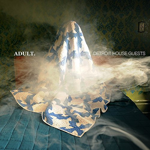 ADULT. Detroit House Guests CD Cover