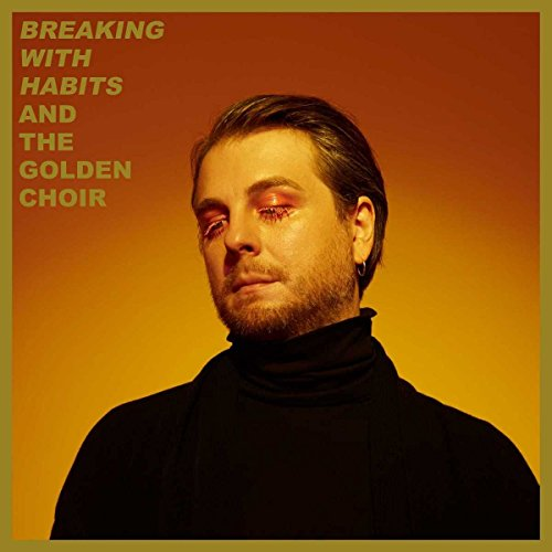 And The Golden Choir Breaking With Habits CD Cover