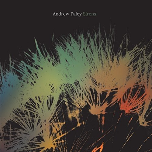 Andrew Paley Sirens CD Cover