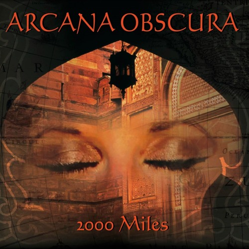 Arcana Obscura 2000 Miles CD Cover