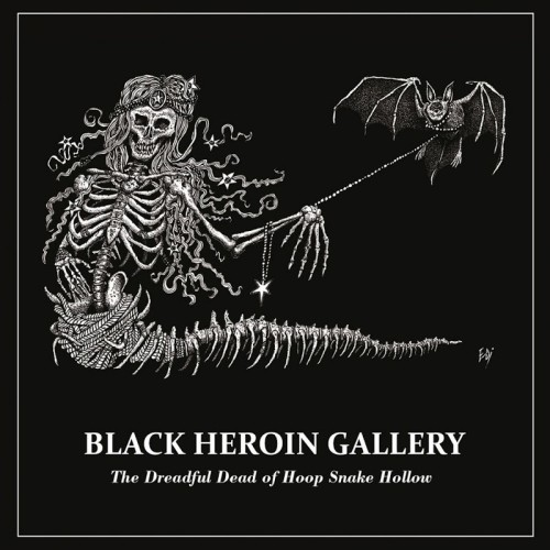 Black Heroin Gallery The Dreadful Dead Of Hoop Snake Hollow CD Cover