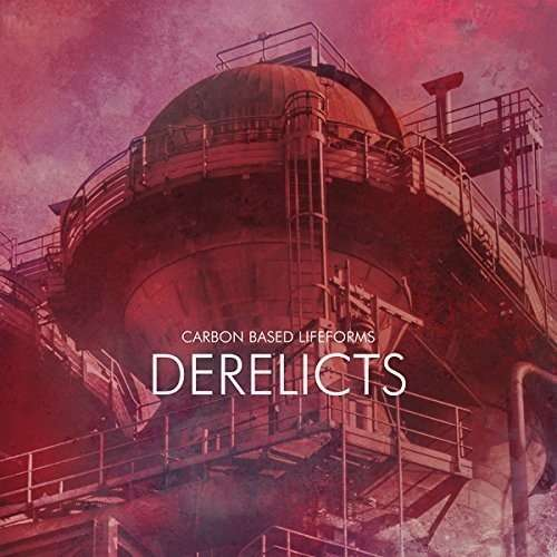 Carbon Based Lifeforms Derelicts CD Cover