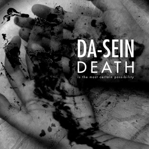 Da Sein Death Is The Most Certain Possibility 2017