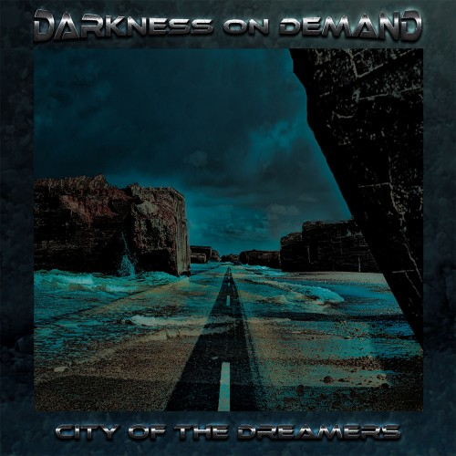 Darkness On Demand City Of The Dreamers EP CD Cover