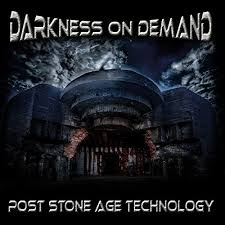 Darkness On Demand Post Stone Age Technology CD Cover
