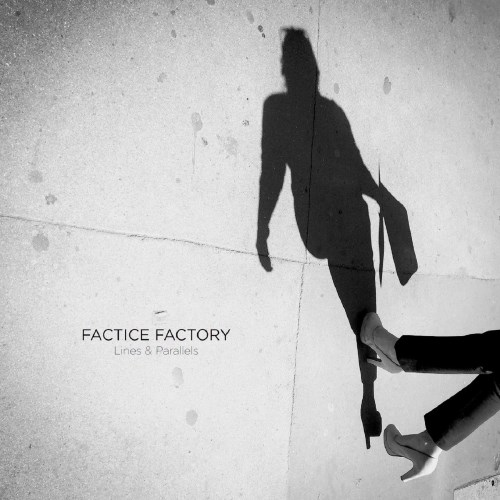 Factice Factory Lines Parallels CD Cover