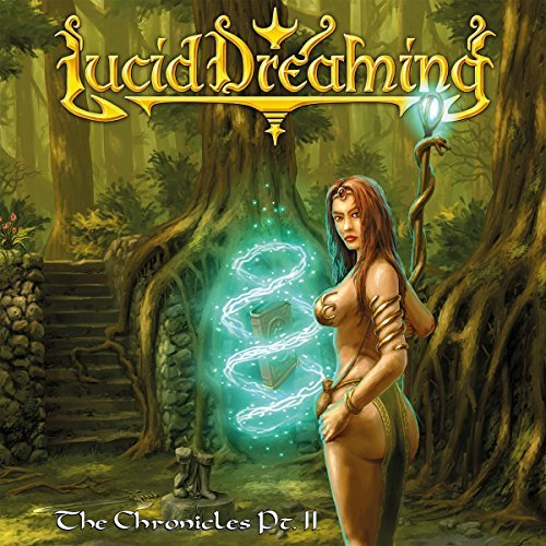 Lucid Dreaming The Chronicles Pt. II CD Cover