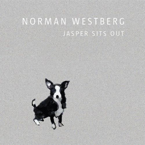 Norman Westberg Jasper Sits Out CD Cover