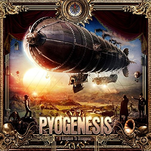 Pyogenesis A Kingdom To Disappear CD Cover