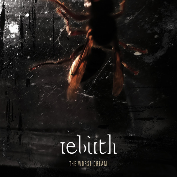 Rebirth The Worst Dream CD Cover