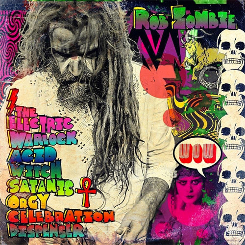 Rob zombie The Electric Warlock Acid Witch Satanic Orgy Celebration Dispenser