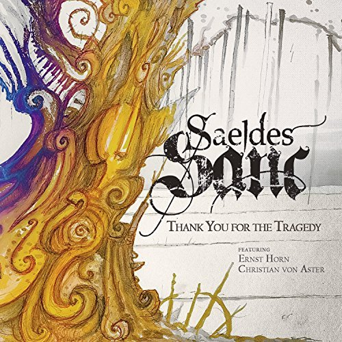 Saeldes Sanc Thank You For The Tragedy CD Cover