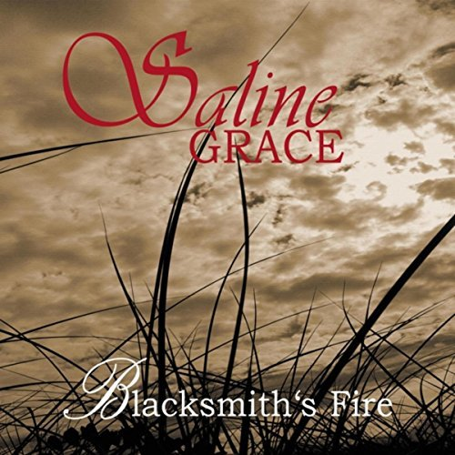 Saline Grace Blacksmiths Fire CD Cover