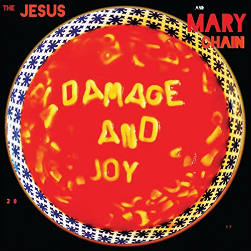 The Jesus And Mary Chain Damage And Joy CD Cover