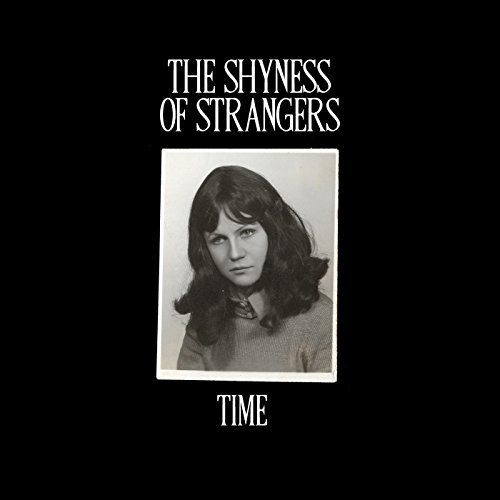 The Shyness Of Strangers Time CD Cover