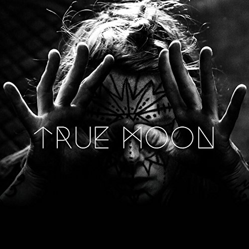 True Moon True Moon CD Cover