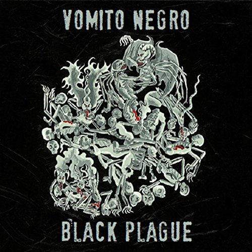 Vomito Negro Black Plague CD Cover
