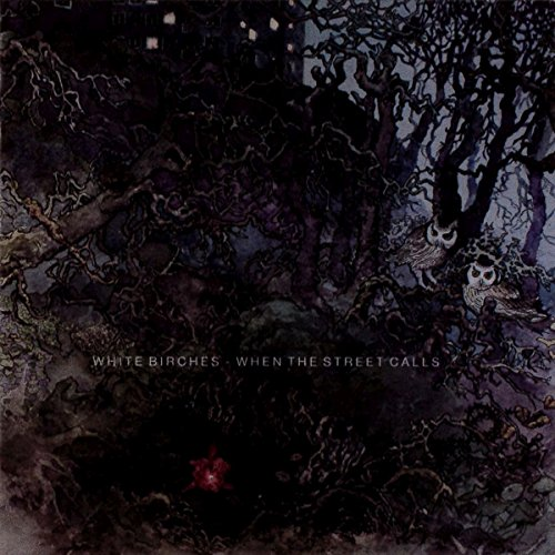 White Birches When The Street Calls CD Cover