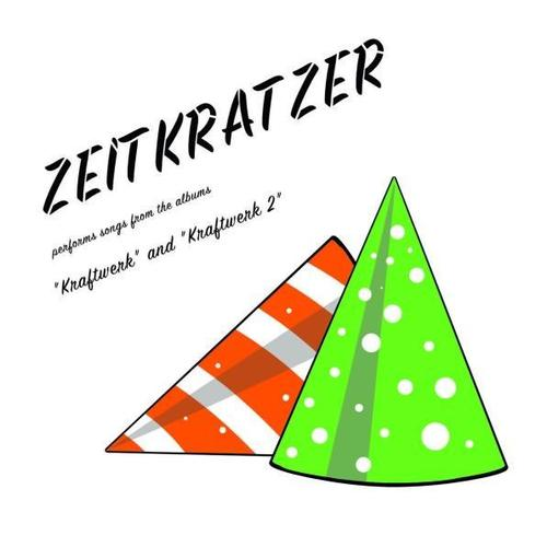Zeitkratzer Performs Songs From The Albums Kraftwerk And Kraftwerk 2 CD Cover