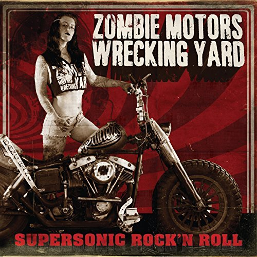 Zombie Motors Wrecking Yard Supersonic RockN Roll CD Cover