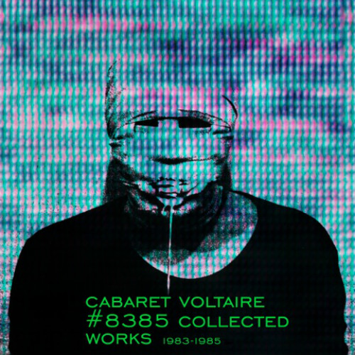 cabaret voltaire 8383 collected works
