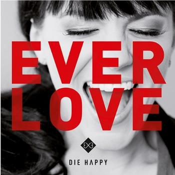 die happy everlove