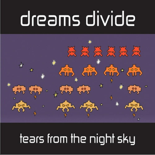 dreams divide tears from the night sky