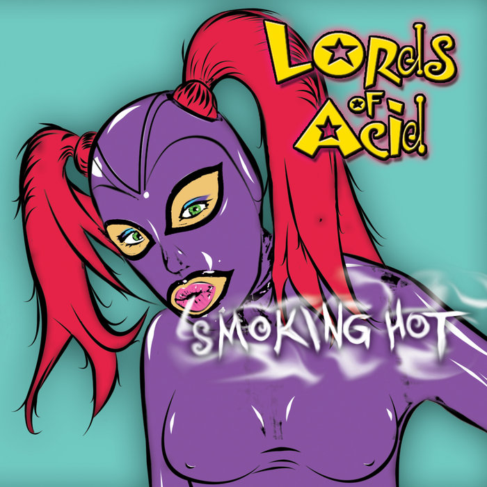 lords of acid smoking hot