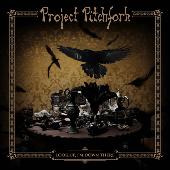 project pitchfork look up i m down here