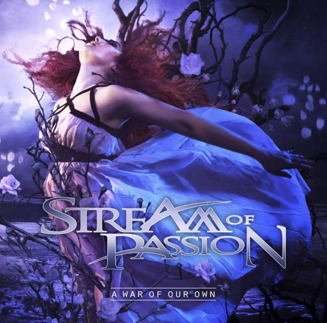 stream of passion a war of our own