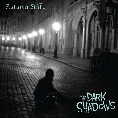 the dark shadows autumn still