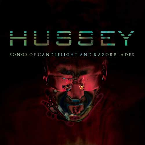 wayne hussey songs of candlelight and razorblades