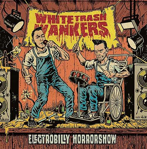 white trash wankers electrobilly horrorshow