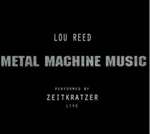 zeitkratzer metal machine music
