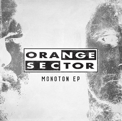 orange sector monoton ep