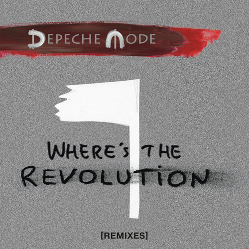depeche mode wheres the revolution remixes