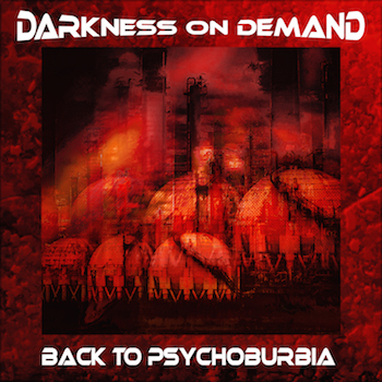 darkness on demand back to psychoburbia