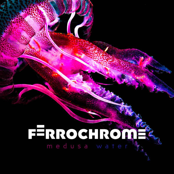 ferrochrome medusa water