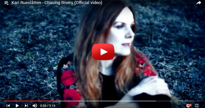 kari rueslatten chasing rivers video clip