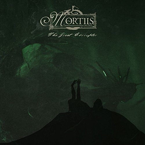 mortiis the great corrupter