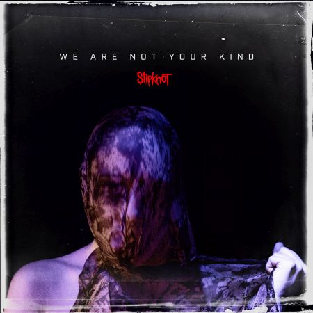 slipknot we are not your kind albumcover