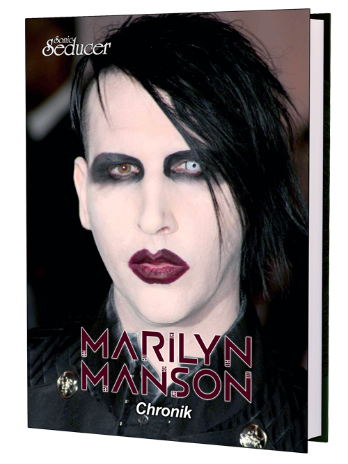 Marilyn Manson Chronik, Buch, Biographie - Sonic Seducer