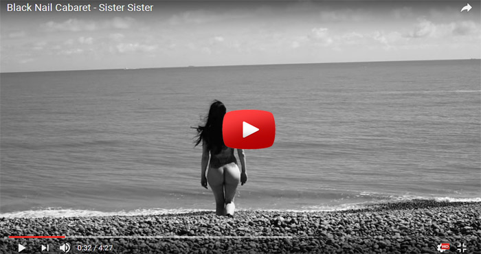 black nail cabaret sister sister video clip